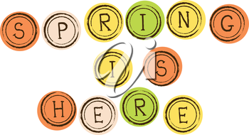 Royalty Free Clipart Image of the Words Spring Is her