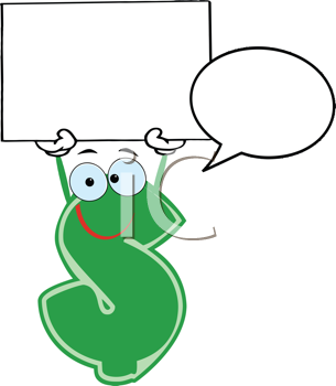 Royalty Free Clipart Image of a Dollar Symbol With a Speech Bubble Holding a Blank Sign