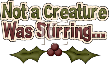Royalty Free Clipart Image of Not a Creature Was Stirring