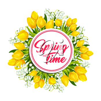 Spring flower wreath greeting card. Floral frame of yellow tulip and lily of the valley flowers with green leaves and text Springtime in center. Hello Spring poster, springtime holidays themes design