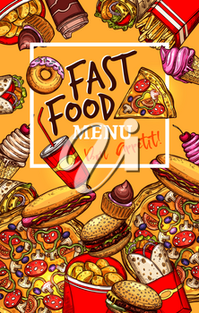 Fast food restaurant menu design template. Vector fastfood burgers and sandwiches, pizza, hotdog and soda or coffee drinks, popcorn and chicken grill wings basket with french fries snacks and ice crea