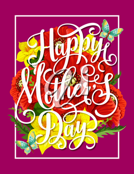 Mother Day flower bunch greeting card. Red poppy and yellow daffodil flower bouquet, decorated by green leaf and butterfly festive floral banner design with wishes of Happy Spring Holidays