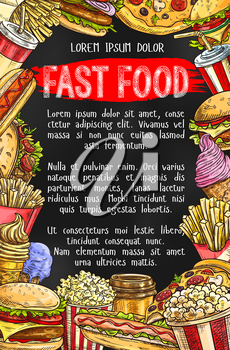 Fast food menu chalkboard banner. Hamburger, hot dog, soda, pizza, french fries, coffee, ice cream cone, taco and popcorn sketch frame with text layout for fast food restaurant poster design