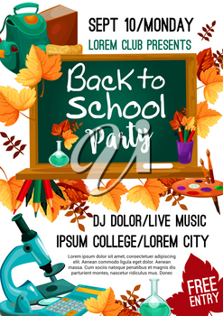 Back to School college party invitation poster for September autumn seasonal school event. Vector design of school bag, books or paint brush and maple leaf, chalkboard and copybook or ruler