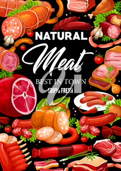 Meat and sausages, butchery shop and farmer market gourmet food products. Vector butcher pork and salami or pepperoni sausages, lamb and beef steak or ham and bacon, filet and mutton ribs