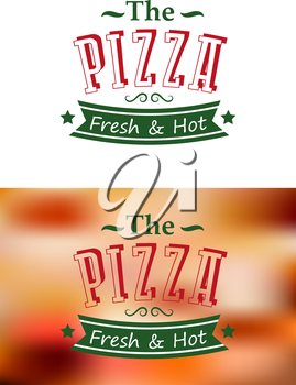 Italian fresh and hot pizza poster on white or blur background for fast food and restaurant design