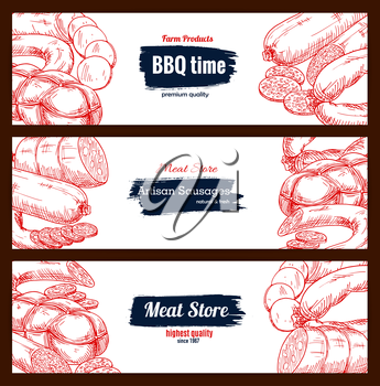 Sausages and barbecue meat delicatessen vector sketch banners with bbq wurst and currywurst artisan sausages, pepperoni or salami kielbasa, pork bacon and beef steak. Design set for butchery store, bu
