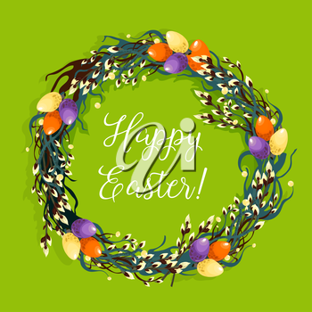 Happy Easter festive poster. Easter wreath composed of decorated Easter eggs and pussy willow tree shoots with fluffy catkins. Easter spring holidays greeting card design