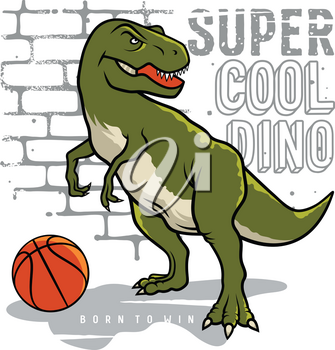 Dinosaur and slogan typography for t shirt design. Tyrannosaur Rex playing basketball on the background of brick wall. Athletic graphic tee. Vectors
