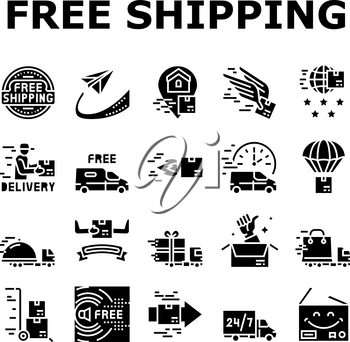 Free Shipping Service Collection Icons Set Vector. Delivery Boy And Truck, Aircraft Worldwide Free Shipping And Warehouse Storage Glyph Pictograms Black Illustrations