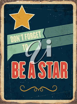 Retro metal sign  be a star, eps10 vector format