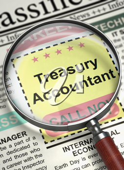 Treasury Accountant - Close View Of A Classifieds Through Magnifying Lens. Newspaper with Searching Job Treasury Accountant. Hiring Concept. Blurred Image. 3D.