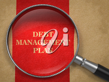 Debt Management Plan. Magnifying Glass on Old Paper with Red Vertical Line.