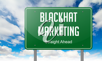 Highway Signpost with Blackhat Marketing wording on Sky Background.
