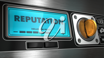 Reputation - Inscription on Display of Vending Machine.