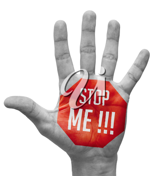 Stop Me on the Open Hand  on a White Background.