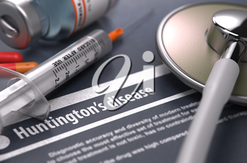 Huntington's disease - Printed Diagnosis on Grey Background with Blurred Text and Composition of Pills, Syringe and Stethoscope. Medical Concept. Selective Focus.