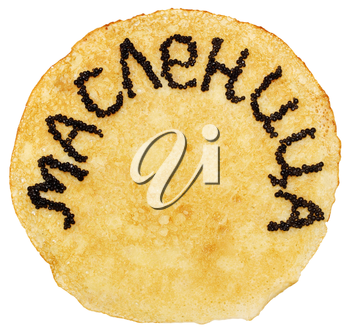 pancake with the inscription shrovetide black caviar, in Russian