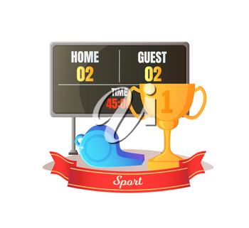 Sport competition, billboard with time, numbers of guest and home, whistle object and golden award. Poster with tournament signs, winner symbol vector