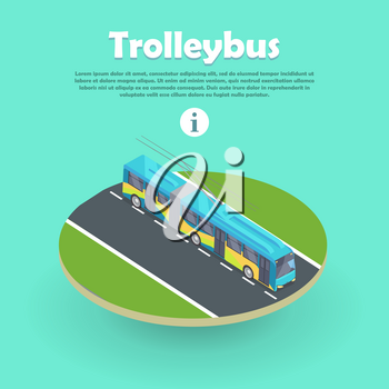 Trolleybus on part of road web banner. Flat 3d isometric high quality electric trolleybus. City transport icon isolated. Public transport. Trolley bus, trolley coach, trackless trolley, trackless tram