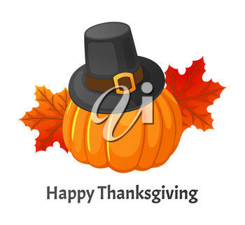 Happy Thanksgiving day poster with greeting text and signs vector. Pumpkin and hat with belt, foliage maple leaves, symbols of autumn and holiday