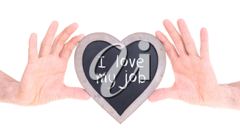 Adult holding heart shaped chalkboard - Isolated on white - Love my job