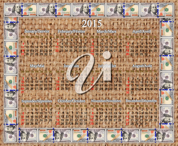 calendar for 2015 year in the American dollars' frame on the sacking