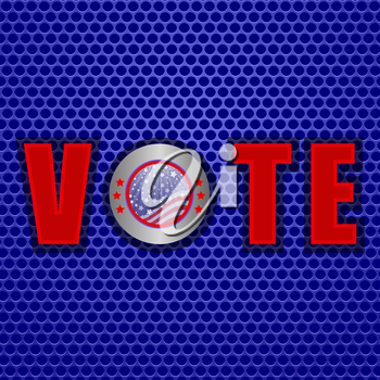 Vote in USA. Vote on Blue Perforated Metal Background
