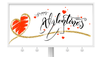 Happy Valentines day, Billboard with typography, modern calligraphy. Handwritten lettering, heart with effect of golden glitter and design of greetings text. Vector isolated on white background