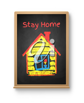 Stay Home concept vector illustration. Chalked child drawing of house on realistic blackboard with shadow isolated on white background.