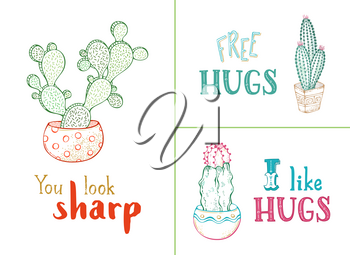 Cactuses and succulents in flower pots. You look sharp. Free hugs. I like hugs. Hand-drawn cartoon plants and lettering. Good for greeting cards.