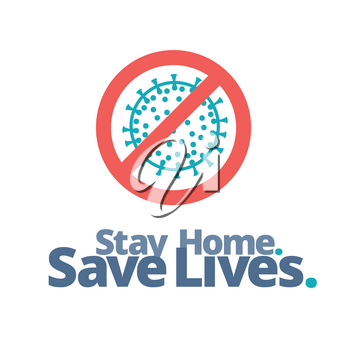 Stay Home. Save Lives. Coronovirus COVID-19 Protection Banner