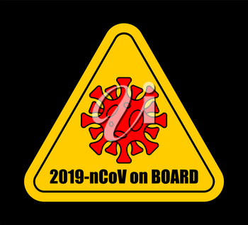 2019-nCoV on car sticker Quarantine. Coronavirus on board. Pandemic. Global epidemic disease. Sign isolation period. Deadly disease of the 21st century