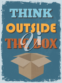 Retro Vintage Motivational Quote Poster.Think Outside The Box. Grunge effects can be easily removed for a cleaner look. Vector illustration