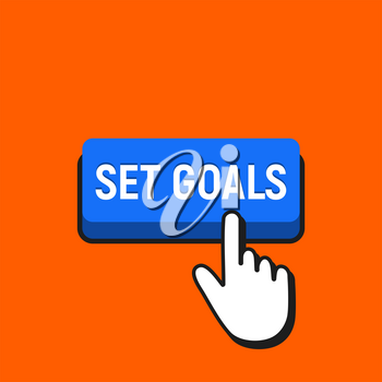Hand Mouse Cursor Clicks the Set Goals Button. Pointer Push Press Button Concept.
