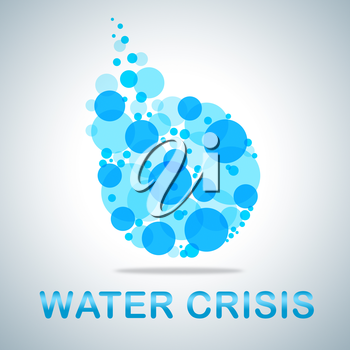 Water Crisis Indicating Dire Straits And Adversity