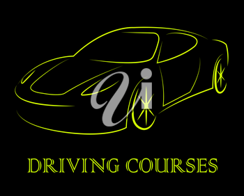 Driving Courses Means Car Program Or Vehicle Driver Lesson