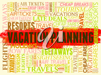 Vacation Planning Representing Vacational Reminder And Organizer