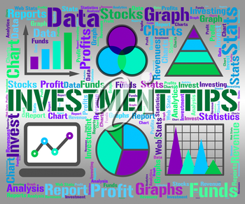 Investment Tips Showing Investing Hint And Growth