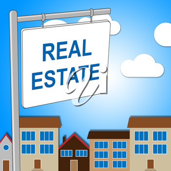 Real Estate Sign Indicating Property Market And House
