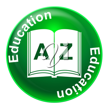 Education Sign Representing Studying Educating And Educated
