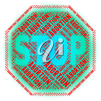 Stop Abortion Representing No Stopped And Danger