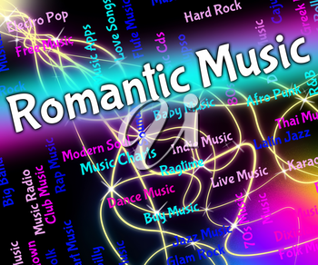 Romantic Music Representing Tender Hearted And Melodies