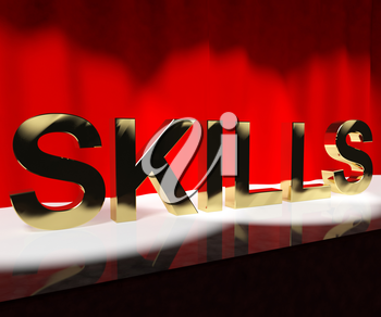 Skills Word On Stage Shows Abilities Competence And Training