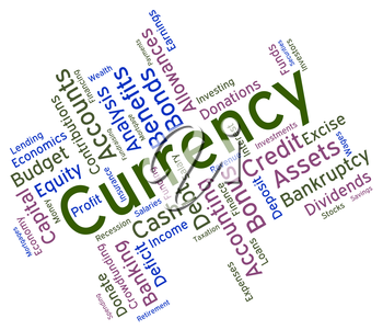 Currency Word Showing Foreign Exchange And Market