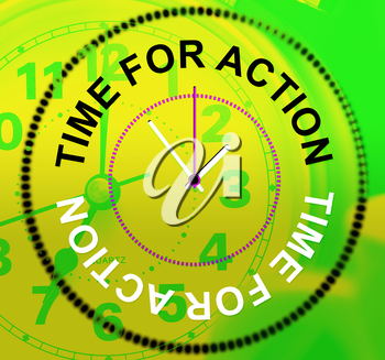 Time For Action Representing Do It And Motivation