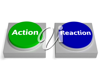 Action Reaction Buttons Showing Acting And Reacting