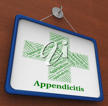 Appendicitis Word Indicating Ill Health And Infirmity