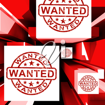 Wanted On Cubes Shows Needed Or Required
