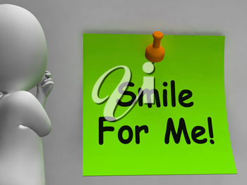 Smile For Me Note Meaning Be Happy Cheerful